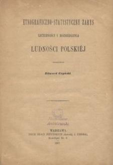 Etnograficzno-statystyczny zarys liczebności i rozsiedlenia ludności polskiej