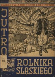 Jutro rolnika śląskiego : wskazania na bieżące czasy z 27 ilustracjami