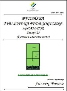 Bytomska Biblioteka Pedagogiczna. Informator. Zeszyt 23