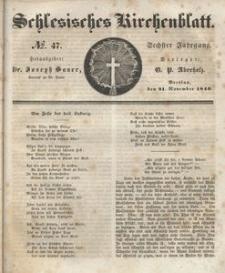 Schlesisches Kirchenblatt, 1840, Jg. 6, nr 47