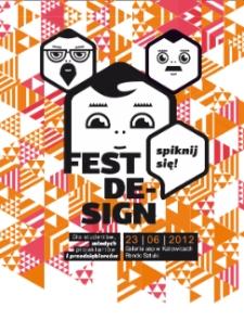 Fest Design-spiknij się! Dla studentów, młodych projektantów i przedsiębiorców