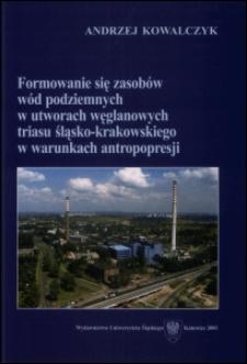 Formowanie się zasobów wód podziemnych w utworach węglanowych triasu śląsko-krakowskiego w warunkach antropopresji
