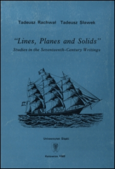 """""""Lines, planes and solids"""" : studies in the seventeenth-century wiritings"""