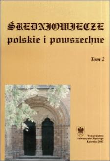 Średniowiecze Polskie i Powszechne. T. 2