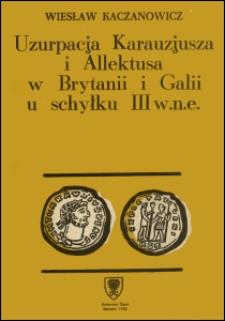 Uzurpacja Karauzjusza i Allektusa w Brytanii i Galii u schyłku III w. n.e.