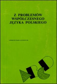 Z problemów współczesnego języka polskiego