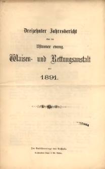 Jahresbericht über die Ustroner evang. Waisen- und Rettungsanstalt pro 1891