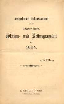 Jahresbericht über die Ustroner evang. Waisen- und Rettungsanstalt pro 1894