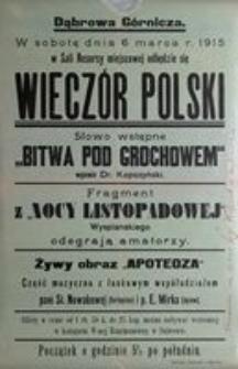 Wieczór Polski. Staraniem i na dochód Ligi Kobiet w Dąbrowie