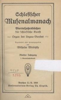 Schlesischer Musenalmanach. 1919, 5. Jg. 1. Vierteljahrsband