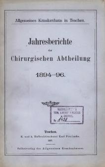 Jahresberichte der Chirurgischen Abtheilung 1894-96