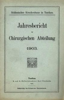 Jahresbericht der Chirurgischen Abteilung 1903