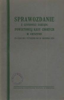 Sprawozdanie z Czynności Zarządu Powiatowej Kasy Chorych w Cieszynie, 1928