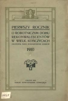 Rocznik o Robotniczym Domu Rekonwalescentów w Wielk. Kończycach, 1910