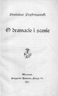 O dramacie i scenie