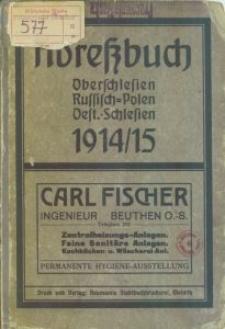 Adressbuch Oberschlesien Russisch-Polen Oest.-Schlesien 1914/15