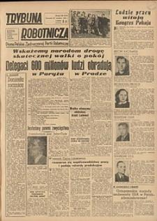 Trybuna Robotnicza, 1949, nr102