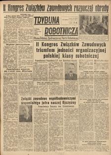 Trybuna Robotnicza, 1949, nr144