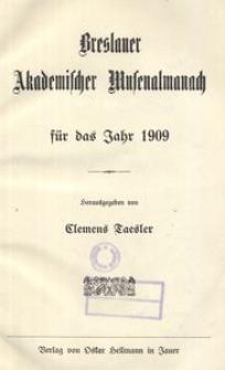 Breslauer Akademischer Musenalmanach für das Jahr 1909