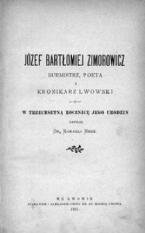Józef Bartłomiej Zimorowicz. Burmistrz, poeta i kronikarz lwowski. W trzechsetną rocznicę jego urodzin