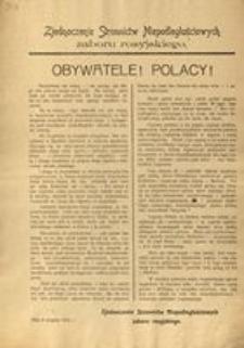 Obywatele! Polacy! Zjednoczenie stronnictw niepodległościowych zab. rosyjskiego. Dnia 6 sierpnia 1915 r.