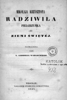Mikołaja Krzysztofa Radziwiła pielgrzymka do Ziemi Świętej
