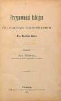 Przypowieści biblijne do małego katechizmu dra Marcina Lutra