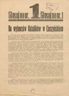 Głosuj na nr 1 [ulotka wyobrcza - wybory do Sejmu Śląskiego 1930 r.]