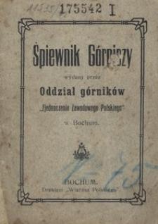 """Śpiewnik Górniczy. Wydany przez Oddział górników """"Zjednoczenia Zawodowego Polskiego"""""""