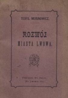 Rozwój miasta Lwowa. Uwagi i wnioski
