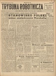 Trybuna Robotnicza, 1947, nr99