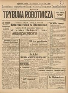 Trybuna Robotnicza, 1947, nr101