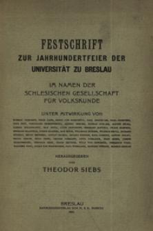 Festschrift zur Jahrhundertfeier der Universität zu Breslau : iin Namen der schlesischen Gesellschaft für Volkskunde