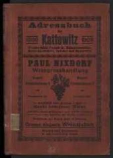 1909, Adreßbuch für Kattowitz, Bogutschütz, Hohenlohehütte, Domb, Zalenze, Zawodzie, Myslowitz. 1909