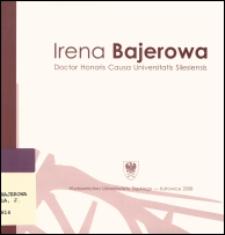 Irena Bajerowa : doctor Honoris Causa Universitatis Silesiensis