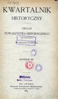 Kwartalnik Historyczny. R 3 (1889)