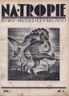 Na Tropie, 1928, R. 1, nr 5