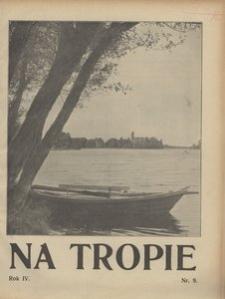Na Tropie, 1931, R. 4, nr 9