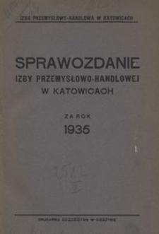 Sprawozdanie Izby Przemysłowo-Handlowej w Katowicach za rok 1935
