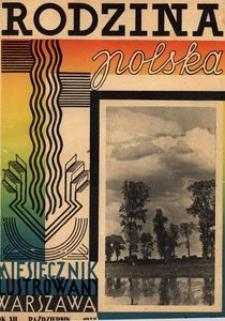 Rodzina Polska : miesięcznik ilustrowany, 1938, R.12, Nr 10 - październik