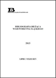 Bibliografia Bieżąca Województwa Śląskiego, 2013, lipiec - wrzesień