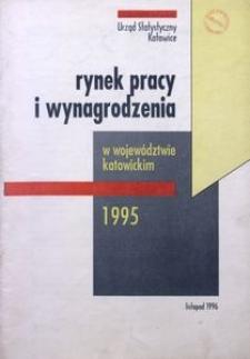 Rynek pracy i wynagrodzenia w województwie katowickim 1995
