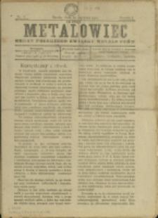 Metalowiec : organ Polskiego Związku Metalowców, 1919, Nry 3, 5-11, 14, 16-18/19, 22-24/25, 27, 29/36, 30/37, 46