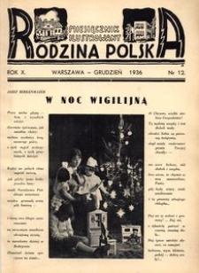 Rodzina Polska : miesięcznik ilustrowany, 1936, R.10, Nr 12 - grudzień