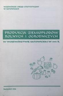 Produkcja ziemiopłodów rolnych i ogrodniczych w województwie katowickim w 1993 roku
