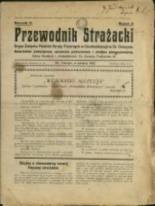Przewodnik Strażacki : organ Związku Polskich Straży Pożarnych w Czechosłowacji w Cz. Cieszynie, 1931, Nry 2, 4