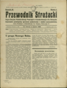 Przewodnik Strażacki : organ Związku Polskich Straży Pożarnych w Czechosłowacji w Cz. Cieszynie, 1933, Nry 1-4