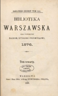 Biblioteka Warszawska, 1876, T. 4