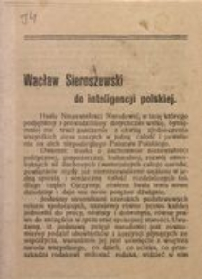 Wacław Sieroszewski do inteligencji polskiej. Warszawa, 12 października 1918 r.