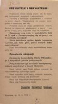 Obywatele i Obywatelki! Warszawa, dn. 10 X 1918 r. Stronnictwo Niezawisłości Narodowej